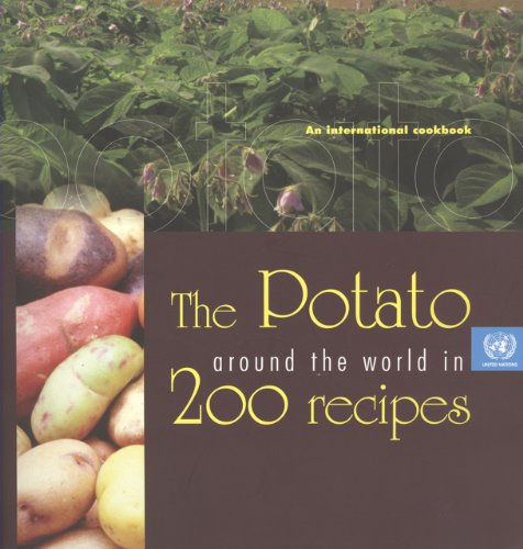 9789211014907: The Potato Around the World in 200 Recipes: An International Cookbook