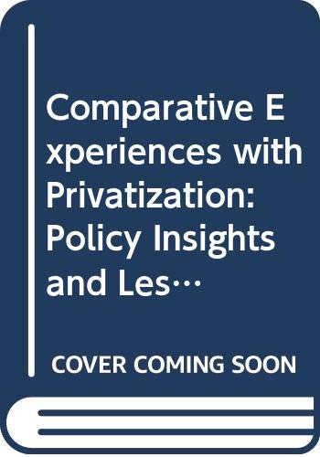 9789211044539: Comparative Experiences with Privatization: Policy Insights and Lessons Learned