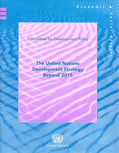9789211046861: The United Nations Development Strategy Beyond 2015: CDP Policy Note