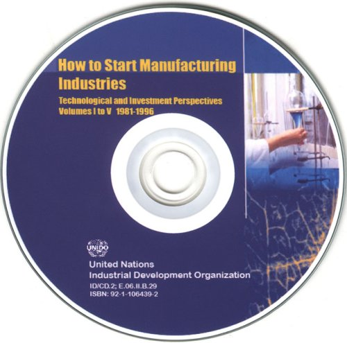 9789211064391: How to Start Manufacturing Industries: Technological and Investment Perspectives (cd Rom)