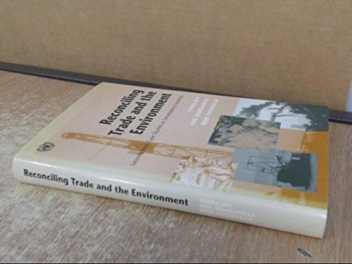 9789211124323: Reconciling Trade and the Environment: Lessons from Case Studies in Developing Countries