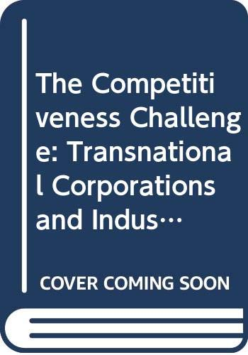 9789211125030: The Competitiveness Challenge: Transnational Corporations and Industrial Restructuring in Developing Countries (UNCTAD/ITE/IIT/Misc.20)