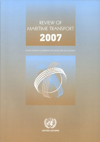 Review of Maritime Transport 2007: United Nations