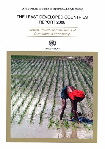 Least Developed Countries Report 2008 The: Growth, Poverty and the Terms of Development Partnership...