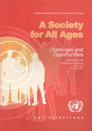 9789211169911: A Society for All Ages: Challenges and Opportunities: Proceedings of the Unece Ministerial Conference on Ageing