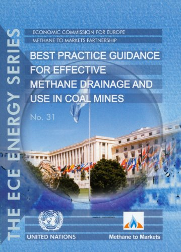Best Practice Guidance for Effective Methane Drainage: United Nations