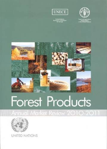 9789211170504: Forest Products Annual Market Review 2010-2011 (Geneva Timber and Forest Study Papers)