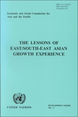 Lessons of East South-East Asian Growth Experience Particularly for South Asia (Development Papers ...