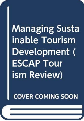 9789211200553: Managing Sustainable Tourism Development: Escap Tourism Review, No. 22