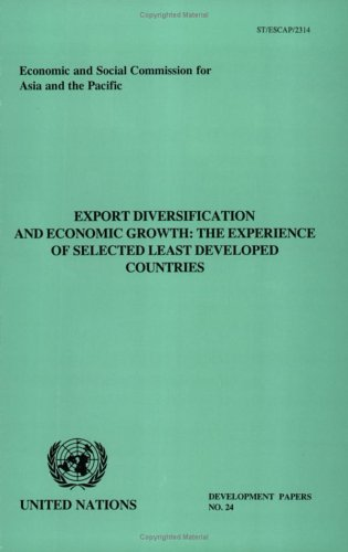 9789211203691: Export Diversification and Economic Growth: The Experience of Selected Least Developed Countries (Development Papers)