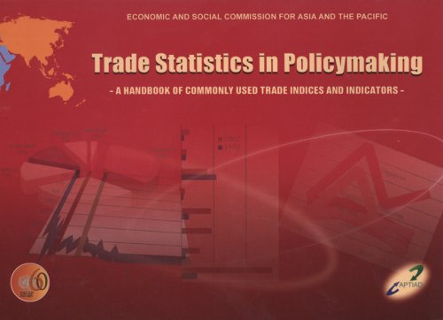 9789211205169: Trade Statistics in Policymaking: A Handbook of Commonly Used Trade Indices and Indicators (Economic and Social Commission for Asia and the Pacific)