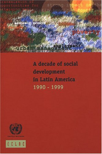 Decade of Social Development in Latin America: United Nations
