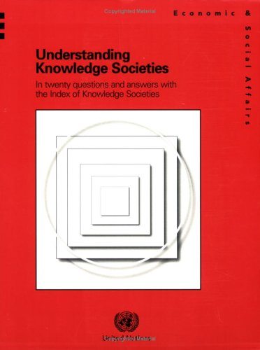 9789211231564: Understanding Knowledge Societies in Twenty Questions and Answers with the Index of Knowledge Societies