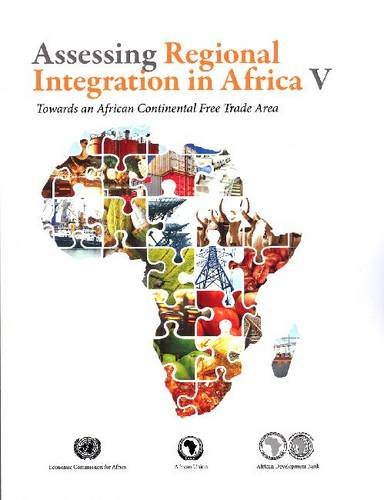 9789211251173: Assessing Regional Integration in Africa V: Towards an African Continental Free Trade Area