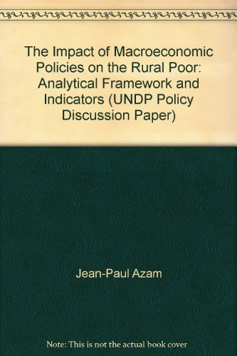 9789211260144: The Impact of Macroeconomic Policies on the Rural Poor: Analytical Framework and Indicators (UNDP Policy Discussion Paper)