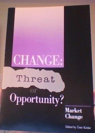 9789211260267: Change: Threat or Opportunity for Human Progress? : Globalization of Markets