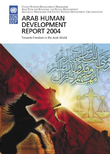 9789211261653: Arab Human Development Report 2004: Towards Freedom in the Arab World