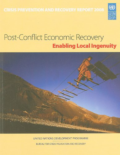 9789211262179: Crisis Prevention and Recovery Report 2008: Post-conflict Economic RecoveryEnabling Local Ingenuity