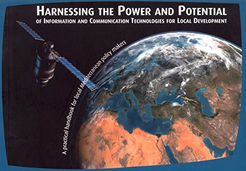 9789211263374: Harnessing the Power and Potential of Information and Communication Technologies for Local Development: A Practical Handbook for Local Mediterranean Policy Makers