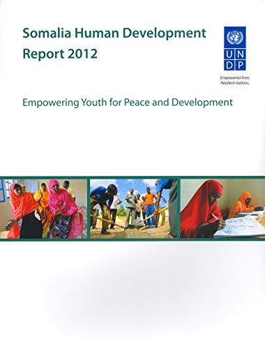 9789211263510: Somalia Human Development Report 2012: Empowering Youth for Peace and Development