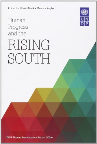 Human Progress and the Rising South: United Nations Development Programme