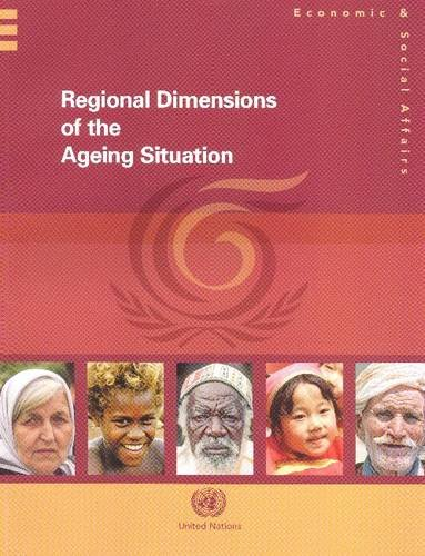 9789211302639: Regional Dimensions of the Ageing Situation