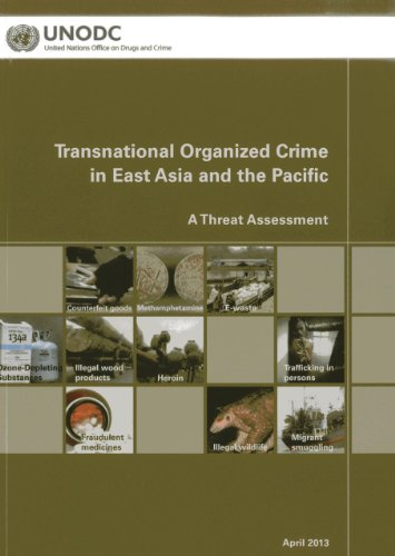 9789211303148: Transnational Organized Crime in East Asia and the Pacific: A Threat Assessment