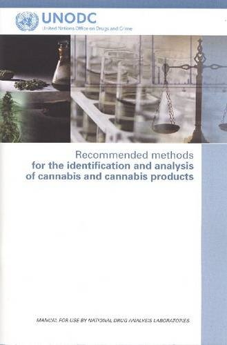 9789211482423: Recommended Methods for the Identification and Analysis of Cannabis and Cannabis Products (United Nations Office on Drugs and Crime)