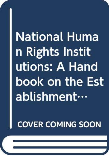 National Human Rights Institutions: A Handbook on: n/a