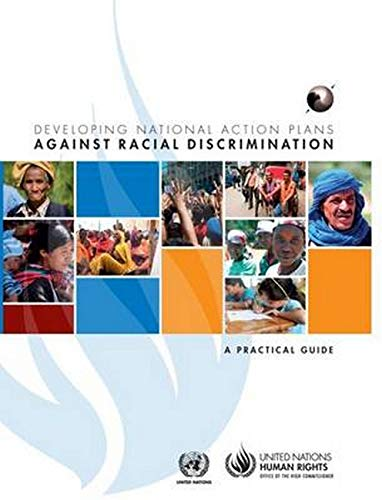 9789211541991: Developing National Action Plans against Racial Discrimination: A Practical Guide