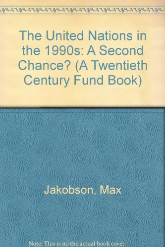 9789211571851: The United Nations in the 1990s: A Second Chance? (A Twentieth Century Fund Book)