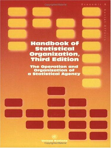 9789211614596: Handbook of Statistical Organization: The Operation and Organization of a Statistical Agency (Studies in Methods)