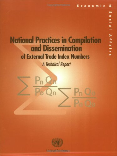 9789211614732: National Practices in Compilation and Dissemination of External Trade Index Numbers: A Technical Report (Studies in Methods (Ser. F))