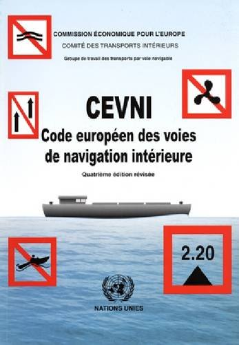 9789212165196: Cevni Code Europeen Des Voies De Navigation Interieure (Commentary, Economic Growth and Innovation) (French Edition)