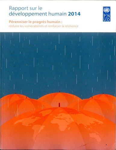 Rapport Sur Le Developpement Humain 2014: United Nations Development Programme