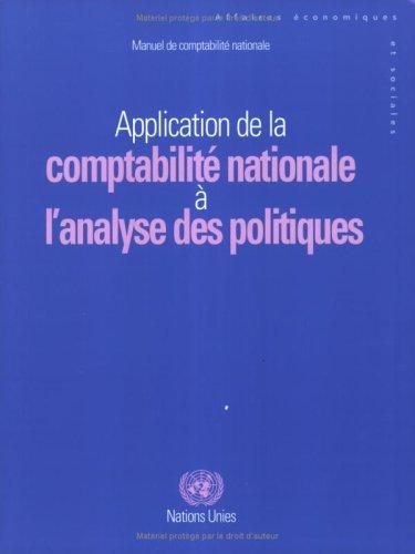 9789212611884: Manuel de Comptabilite Nationale: Application de La Comptabilite Nationale A L Analyse Des Politiques