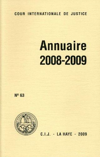 Cour Internationale De Justice: Annuaire 2008-2009 (Paperback)