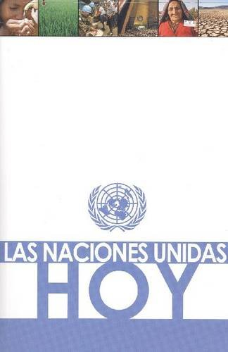 Las Naciones Unidas Hoy (Spanish Edition): United Nations