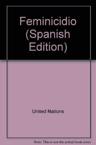 Feminicidio (Spanish Edition): Nations, United