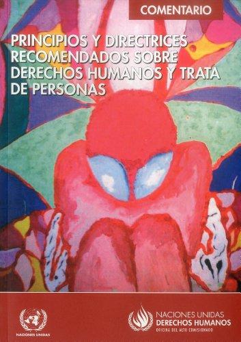 9789213541227: Principios y Directrices Recomendados Sobre Derechos Humanos y Trata de Personas: Comentario (Spanish Edition)
