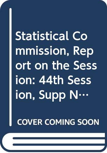 Statistical Commission, Report On The Session: 44th