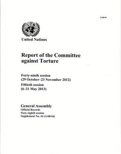 Report of the Committee Against Torture: 68th: United Nationsl Publications