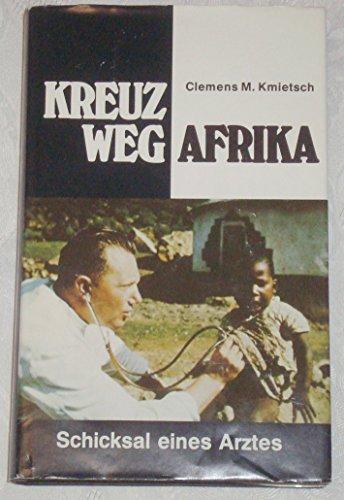 Kreuz Weg Afrika Schickel Eines Arztes