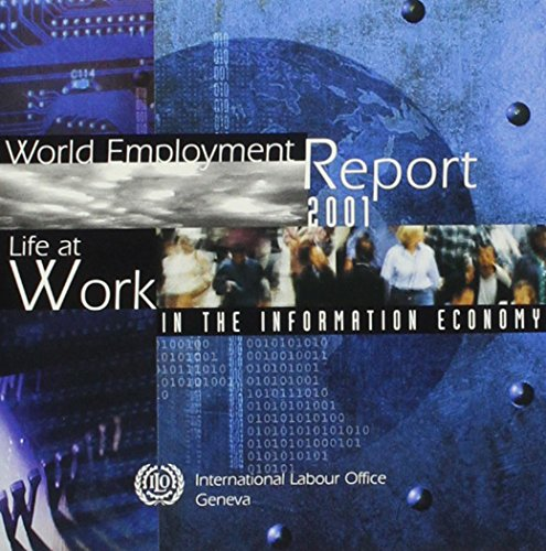 9789220113738: World Employment Report 2001 : Decent Work and Information and Communications Technologies (CD-ROM)