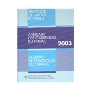 Yearbk Labor Stat 2003 (Yearbook of Labour Statistics: Time): International Labor Office