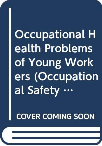 Occupational Health Problems of Young Workers (Occupational: Forssman, Sven CoppGee,