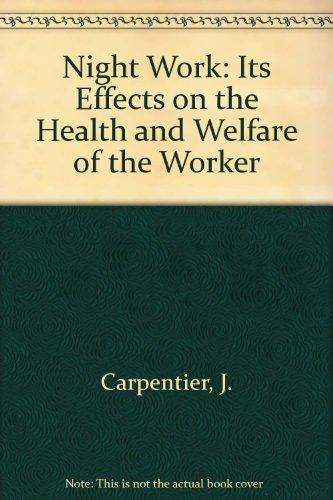 Night Work: J Carpentier (Author), P Cazamian (Author)