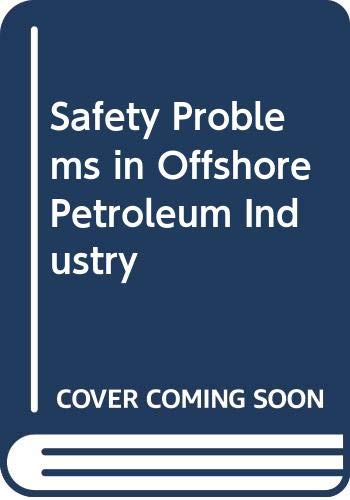 9789221019893: Safety Problems in Offshore Petroleum Industry