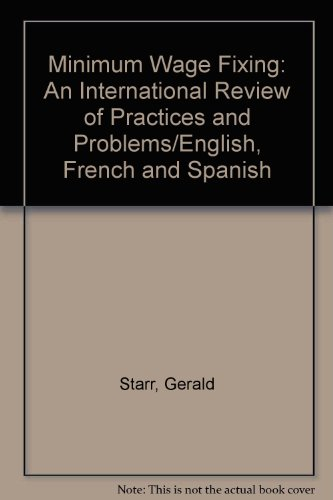 9789221025108: Minimum Wage Fixing: An International Review of Practices and Problems/English, French and Spanish
