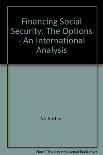 9789221032328: Financing Social Security: The Options : An International Analysis (English and French Edition)